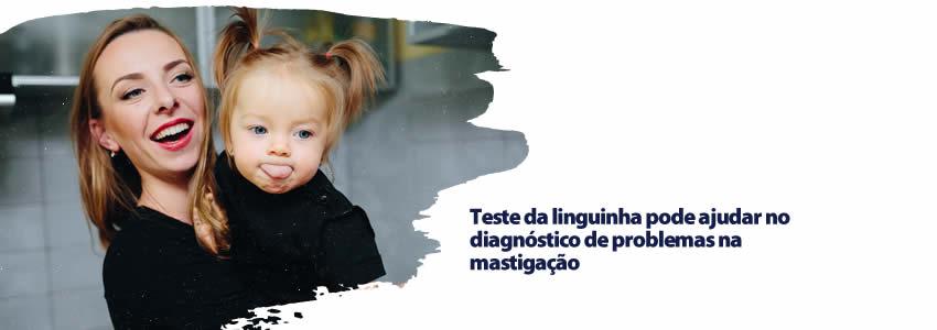 foto da notícia Teste da linguinha pode ajudar no diagnóstico de problemas na mastigação